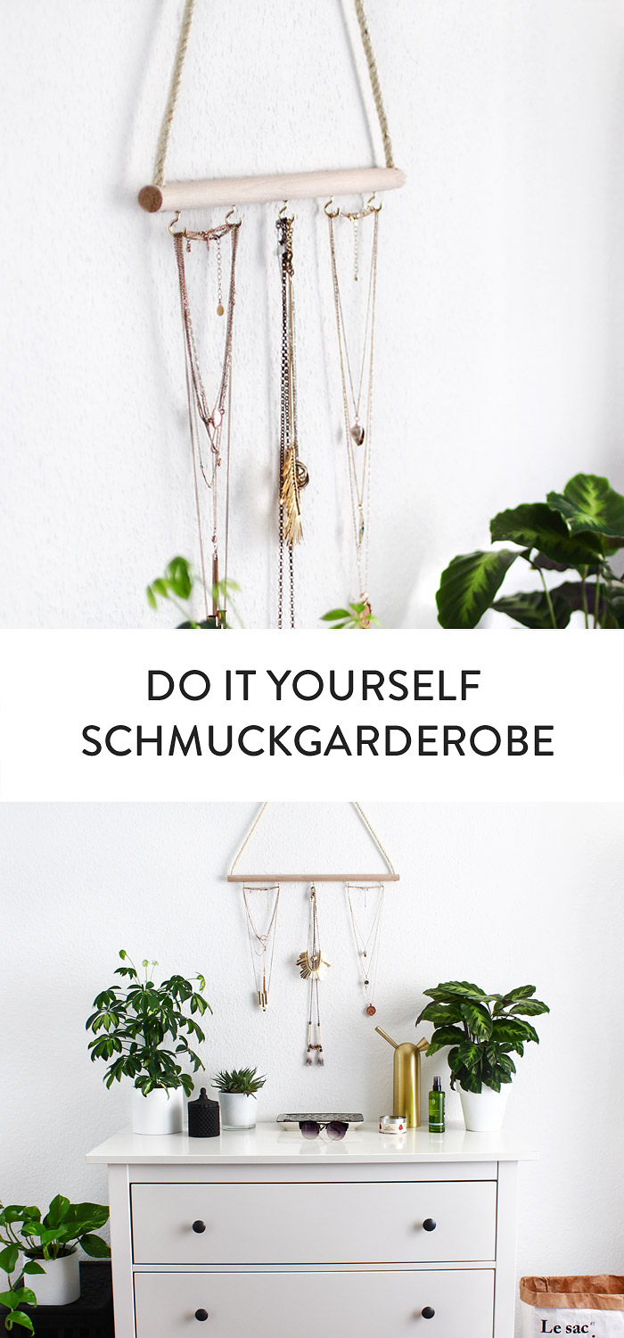 Do it yourself schmuckgarderobe